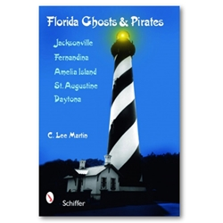 Florida Ghosts and Pirates 0-7643-3020-9