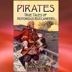 Pirates: True Tales of Notorious Buccaneers Book 26-802318