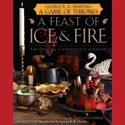 A Feast of Ice and Fire The Official Game of Thrones Companion Cookbook 27-53449-1