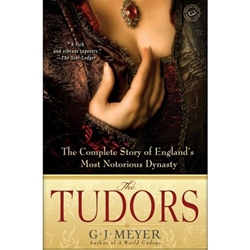 The Tudors: The Complete Story of England's Most Notorious Dynasty 27-0-385-34076-1