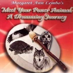 Meet Your Power Animal: A Drumming Journey by Margaret Ann Lembo CD 45-UMEEPOW
