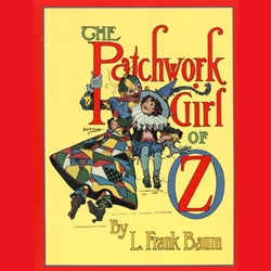The Patchwork Girl of Oz by L. Frank Baum 80-133542
