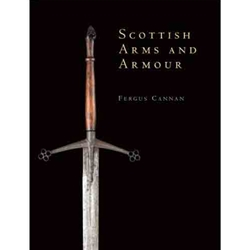 Scottish Arms and Armour 978-0-7478-0698-1