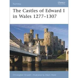 The Castles of Edward I in Wales 1277-1307  978-1-84603-027-7
