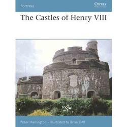 The Castles of Henry VIII  978-1-84603-130-4