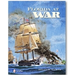 Florida At War History Book 0-7643-3714-9