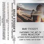Mastering the Art of Astral Projection CD by Brad Steiger 45-UMASART