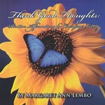 Think Good Thoughts by Margaret Ann Lembo CD 45-UTHIGOO