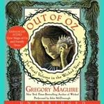 Out of Oz Unabridged CD by Gregory Maguire 80-093660
