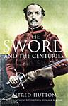 The Sword and the Centuries 1-85367-513-X