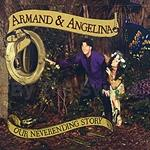 Our Neverending Story CD by Armand and Angelina 54-AGT8